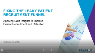 Webinar:  Fixing the Leaky Patient Recruitment Funnel